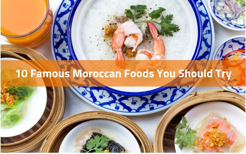 10 Famous Moroccan Food